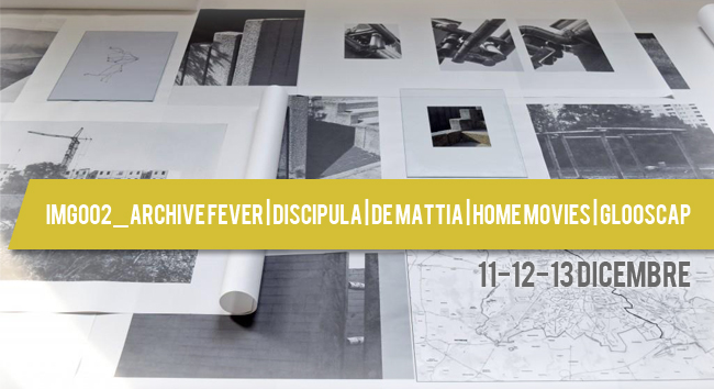 Img002_ARCHIVE FEVER_Discipula_De Mattia_Home Movies_Glooscap