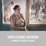 Corso di Adobe Lightroom - Strumenti e metodo di lavoro a Bari - Puglia