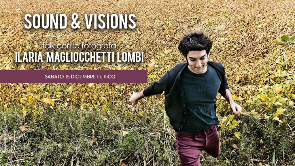 Sound and Visions - Ilaria Magliocchetti Lombi a Bari